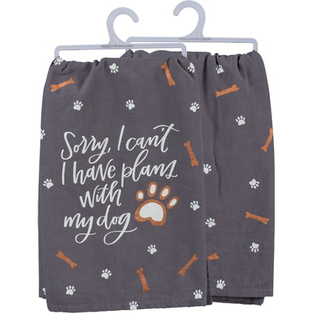 "Dish Towel - Sorry Can't Have Plans With My Dog - 28"" x 28"" - Cotton"