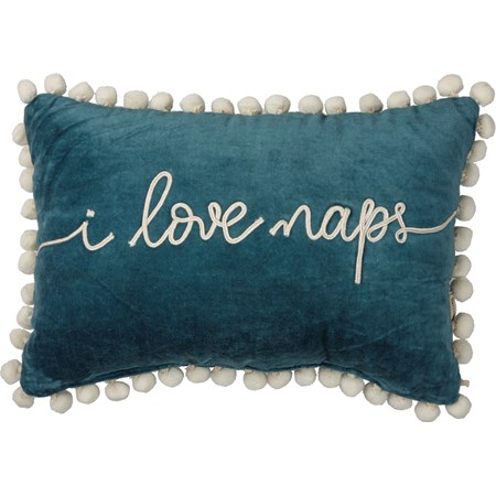 "Pillow - I Love Naps - 15"" x 10""  - Velvet"