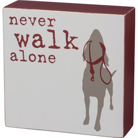 "Box Sign - Never Walk Alone - 5"" x 5"" x 1.75"" - Wood"