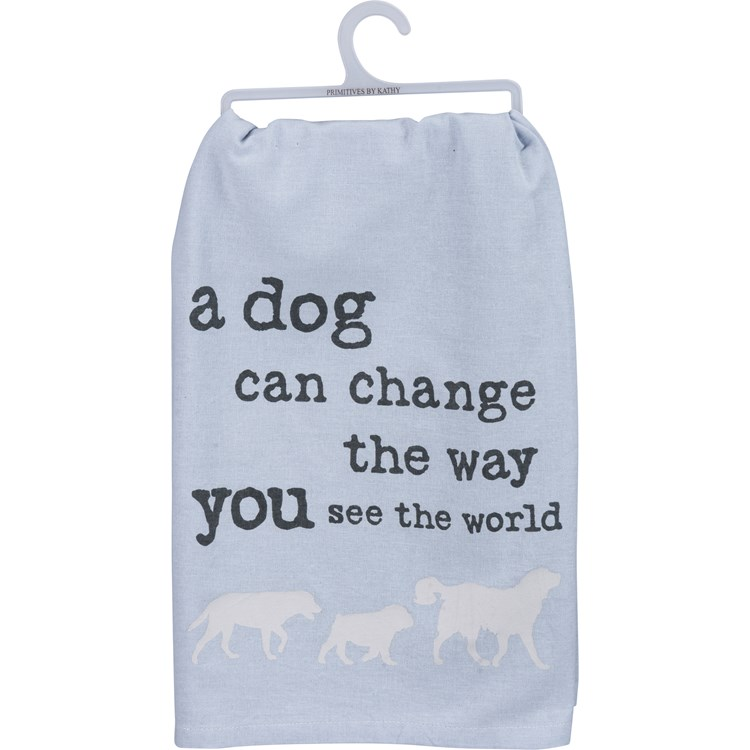"Dish Towel - Dog Can Change Way You See World - 28"" x 28"" - Cotton"