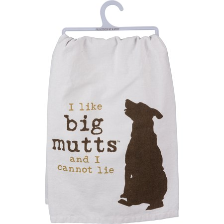 "Dish Towel - I Like Big Mutts And I Cannot Lie - 28"" x 28"" - Cotton"