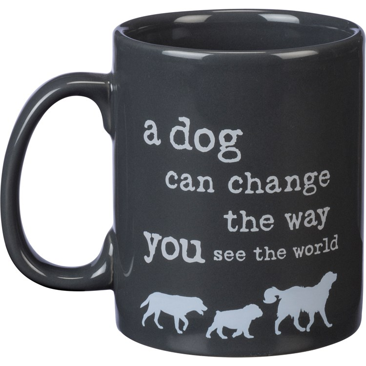 Mug - Dog Can Change The Way You See World - 20 oz. - Stoneware