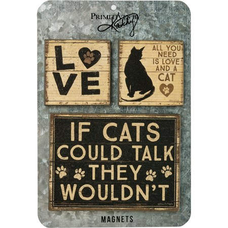 "Magnet Set - All You Need Is Love And A Cat - 4"" x 3"",  2"" x 2"", Card: 5.50"" X 6.50"" - Wood, Metal, Magnet"