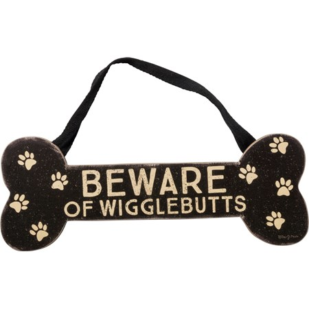 "Wall Decor - Beware Of Wigglebutts - 12"" x 4.50"" x 0.25"" - Wood, Paper, Fabric"