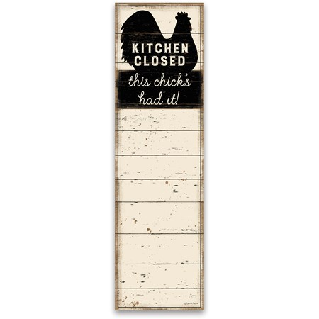 "List Notepad - Kitchen Closed This Chick's Had It - 2.75"" x 9.50"" x 0.25"" - Paper, Magnet"