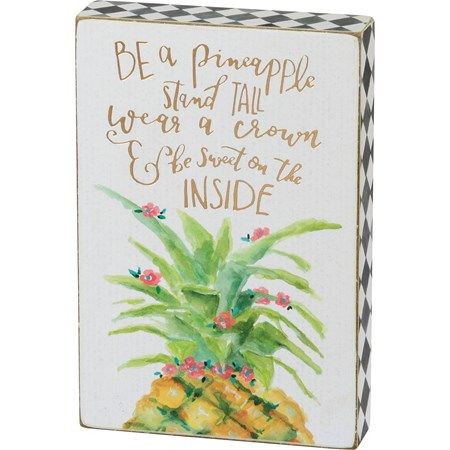 "Box Sign - Be A Pineapple - 4"" x 6"" x 1.75"" - Wood, Paper"