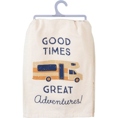 "Dish Towel - Good Times Great Adventures - 28"" x 28"" - Cotton"