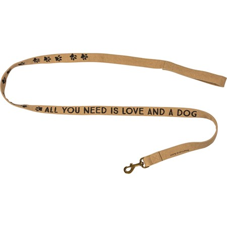 "Dog Leash - All You Need Is Love And A Dog - 72"" x 1.50"" - Canvas, Metal"