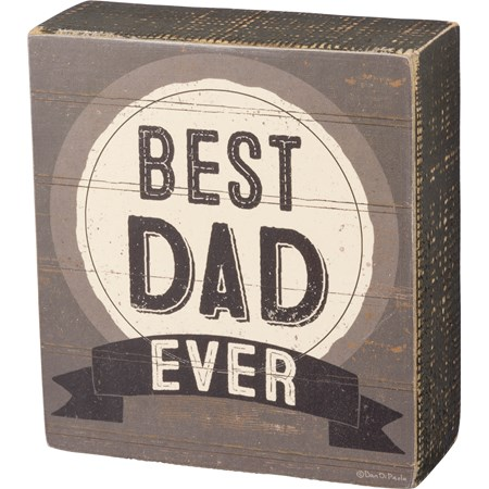 "Box Sign - Best Dad Ever - 4.50"" x 5"" x 1.75"" - Wood, Paper"