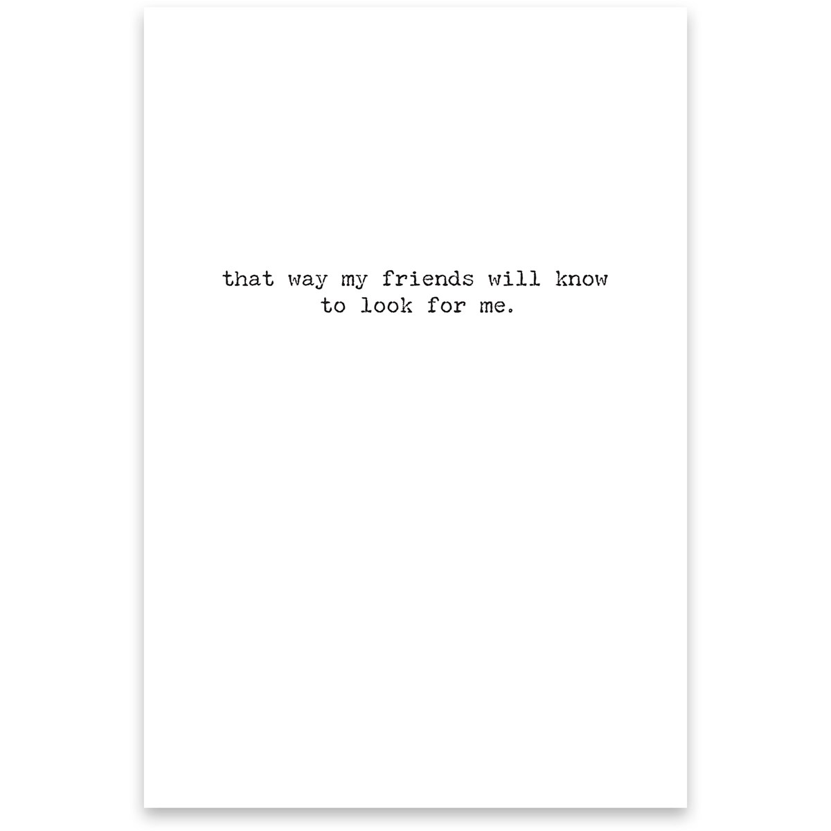 "Greeting Card - Go Missing - 4.75"" x 7"" - Paper"