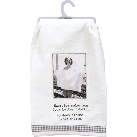 "Dish Towel - Exercise Makes You Look Better Naked - 28"" x 28"" - Cotton"
